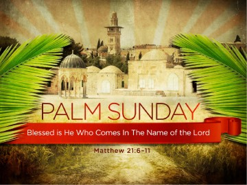 Palm Sunday Bible Sermon PowerPoint
