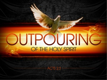 Outpouring of the Holy Spirit PowerPoint Sermon