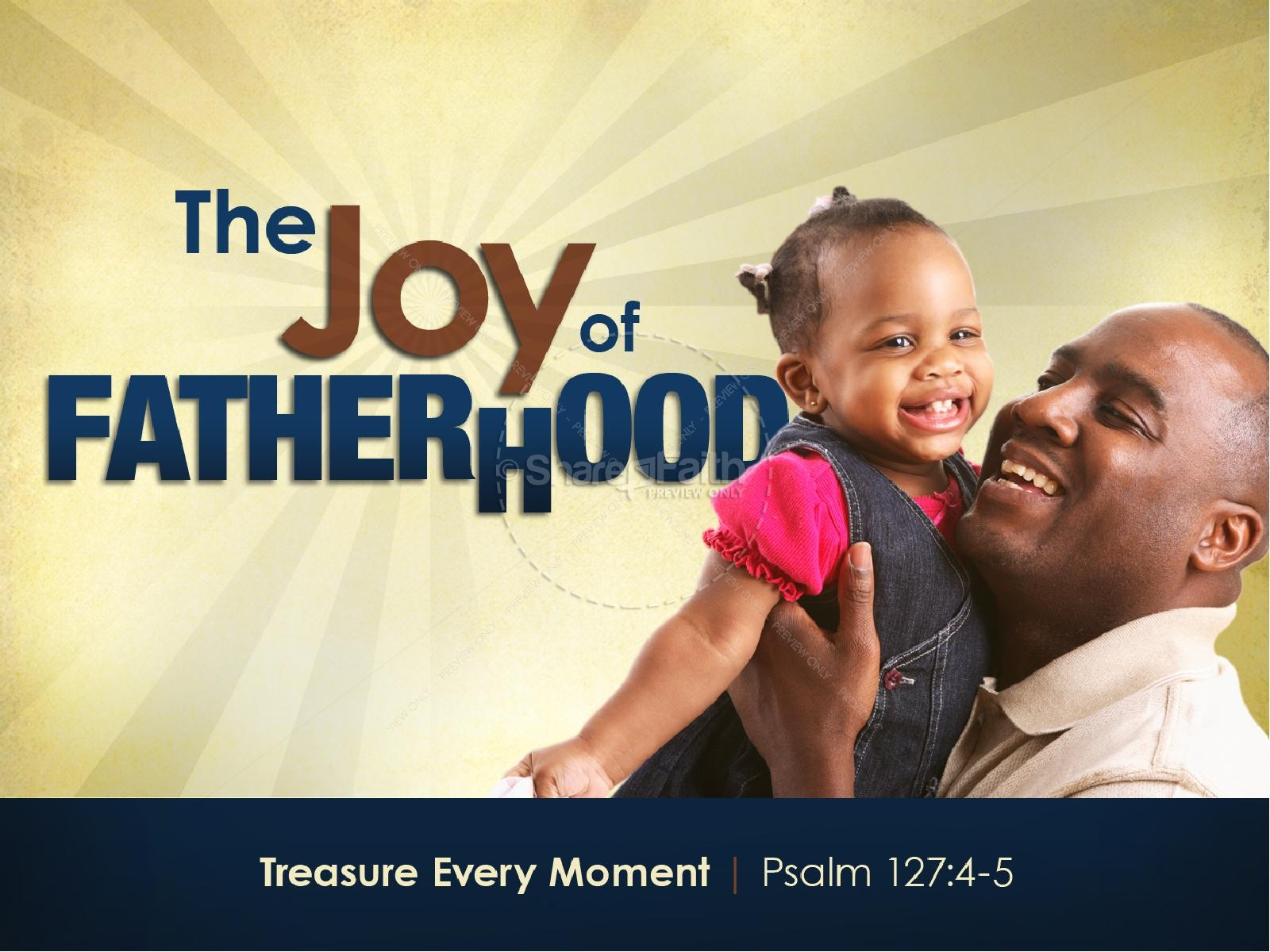 Joy of Fatherhood Sermon PowerPoint Template