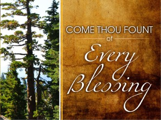 Come Thou Fount PowerPoint Sermon