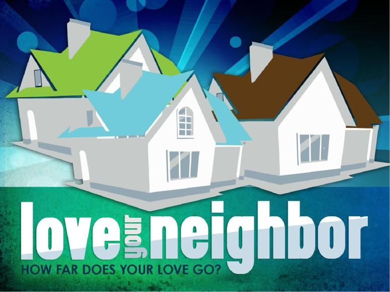 Love Your Neighbor Church PowerPoint