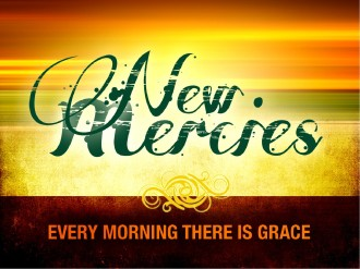New Mercies Sermon PowerPoint