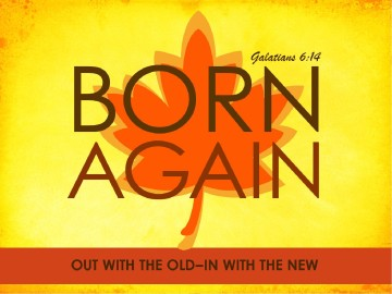 Born Again PowerPoint Sermon