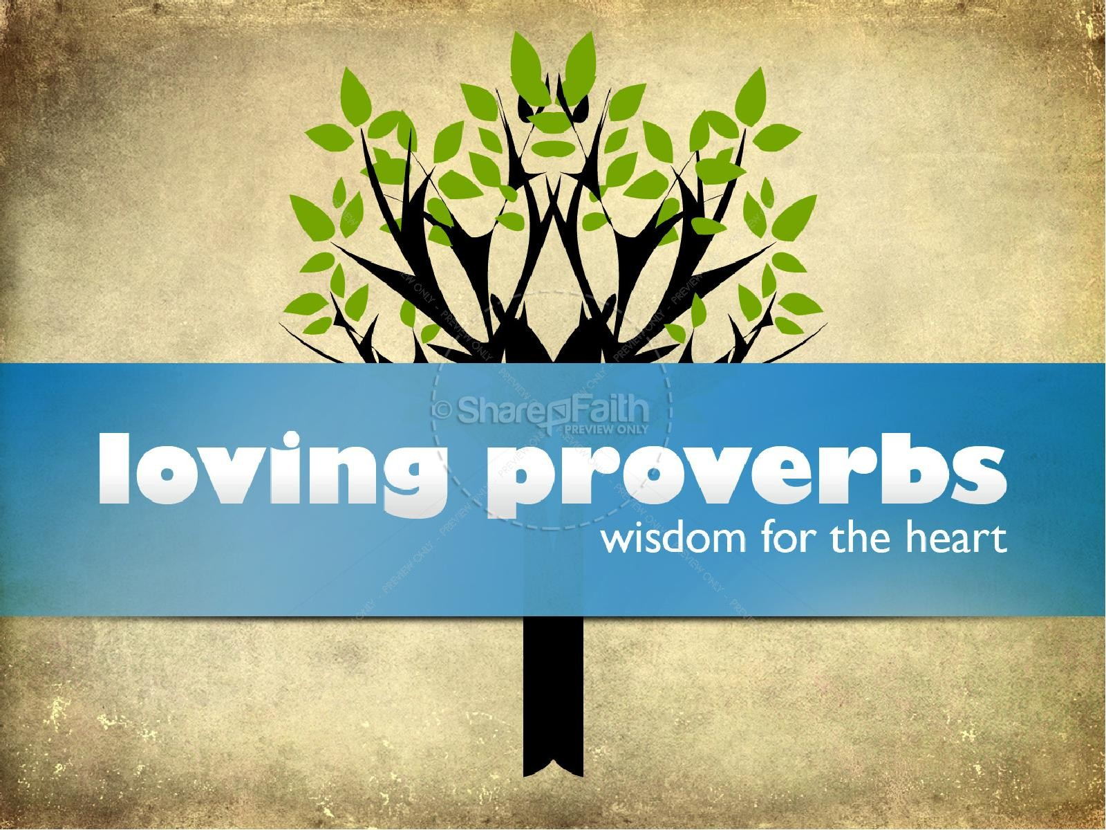 Loving Proverbs PowerPoint Sermon