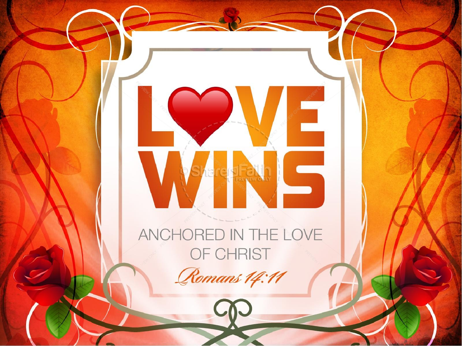Love Wins PowerPoint Sermon