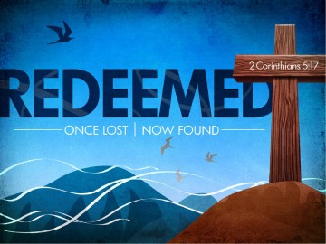 Redeemed PowerPoint Easter Sunday