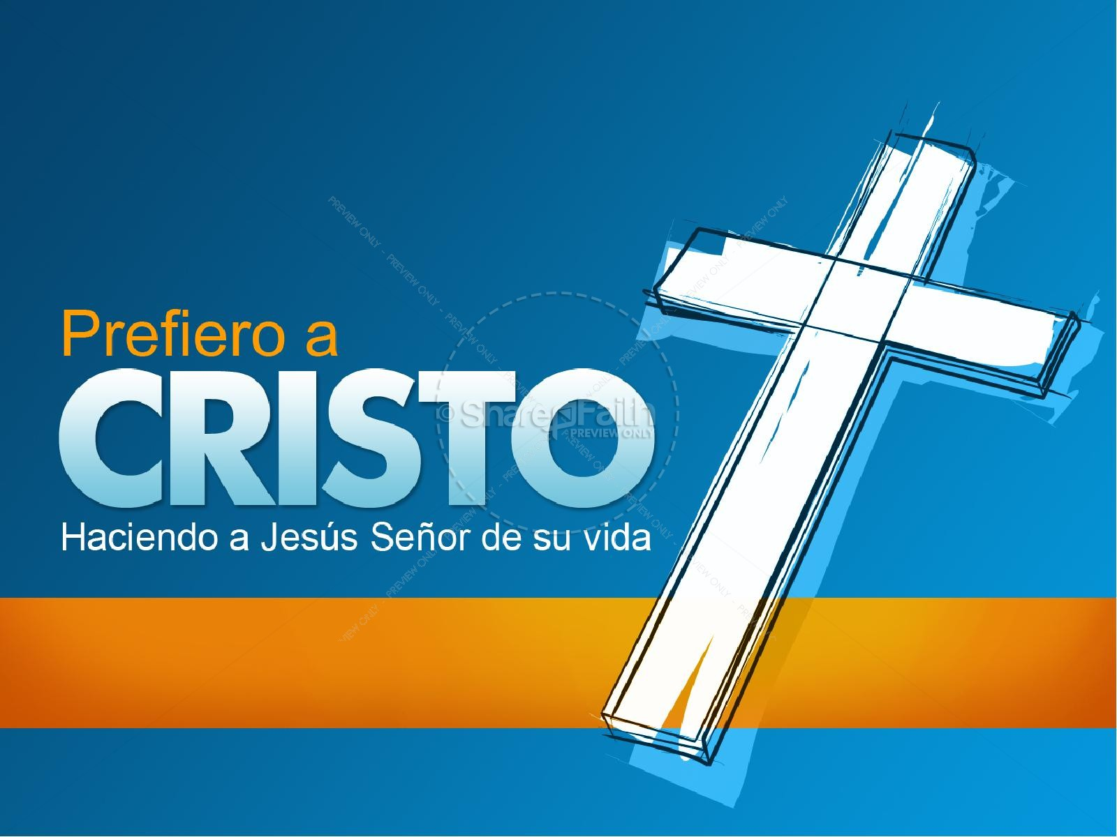 Prefiero a Cristo PowerPoint