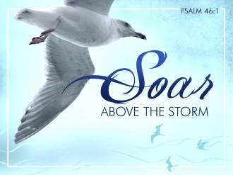 Soar Above The Storm PowerPoint