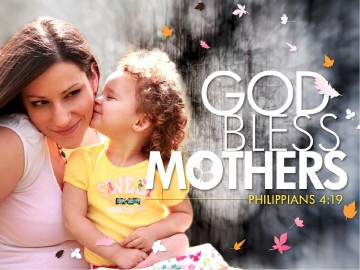 God Bless Mothers Powerpoint Sermon Mothers Day Powerpoints