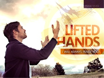Lifted Hands PowerPoint