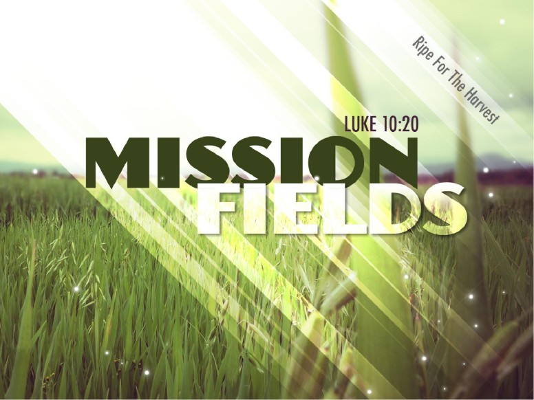 Mission Fields PowerPoint
