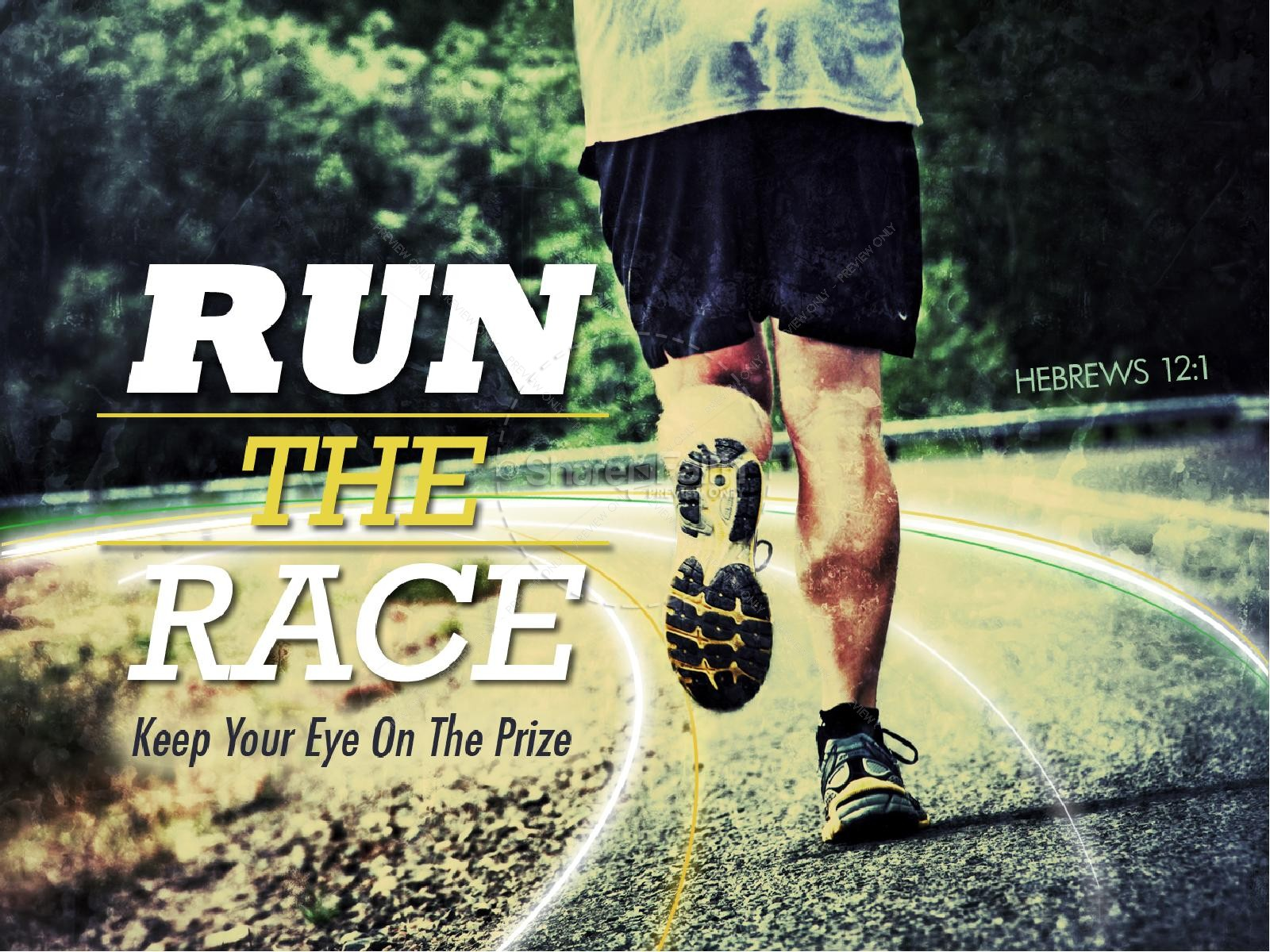 Run The Race Powerpoint Sermon Powerpoint Sermons