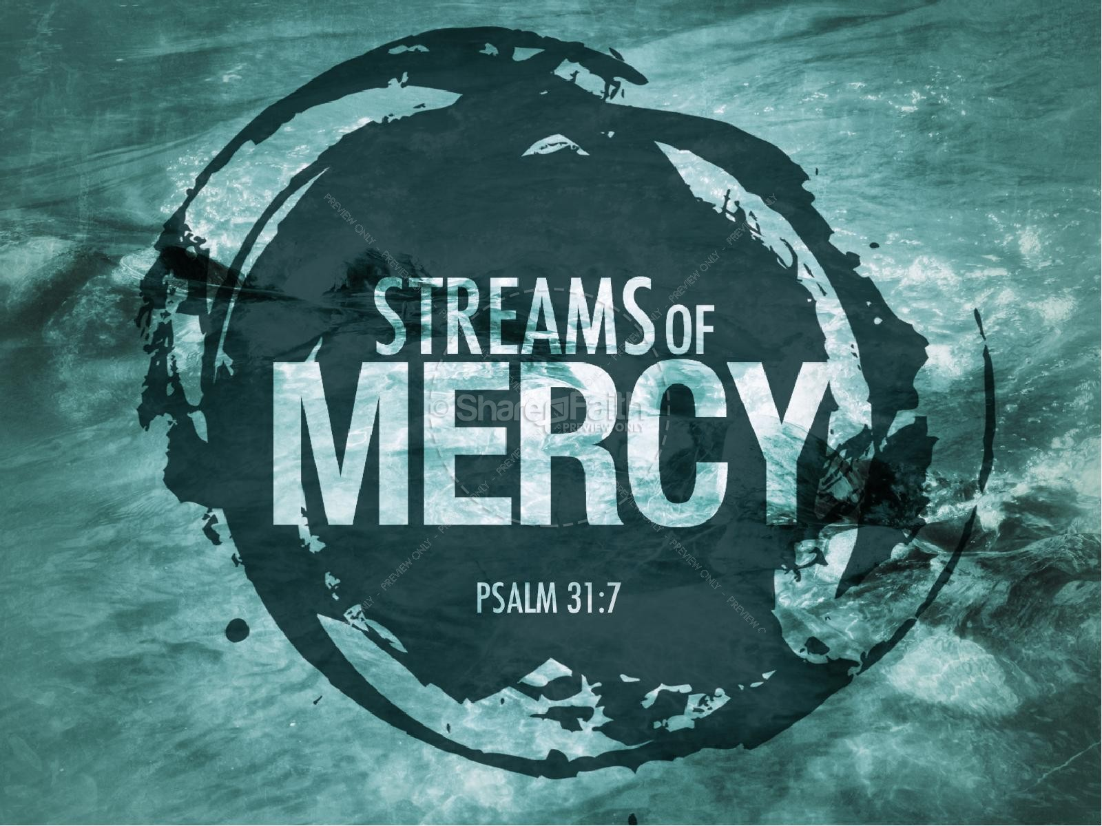Streams of Mercy PowerPoint Sermon