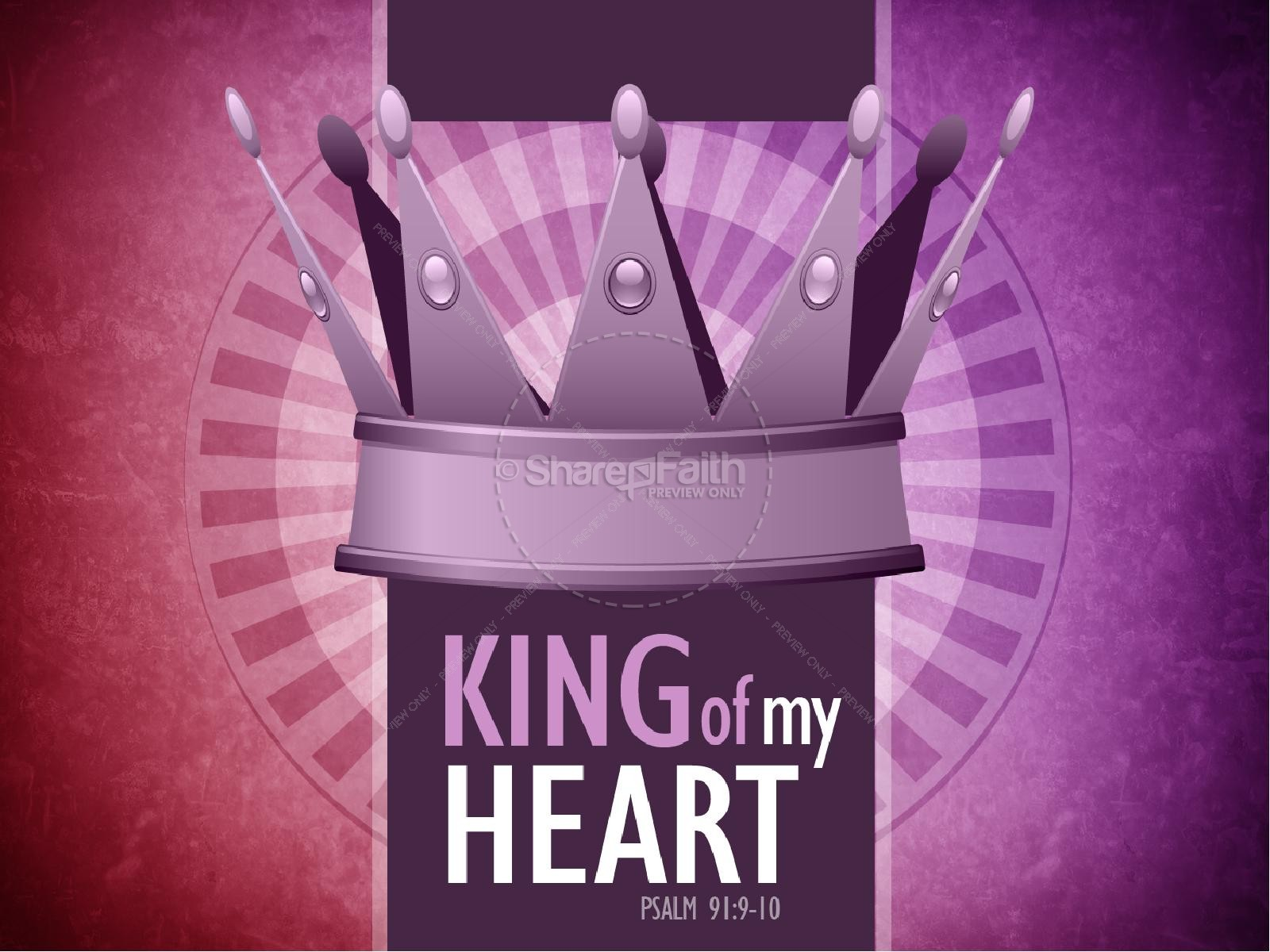 King of My Heart PowerPoint Sermon