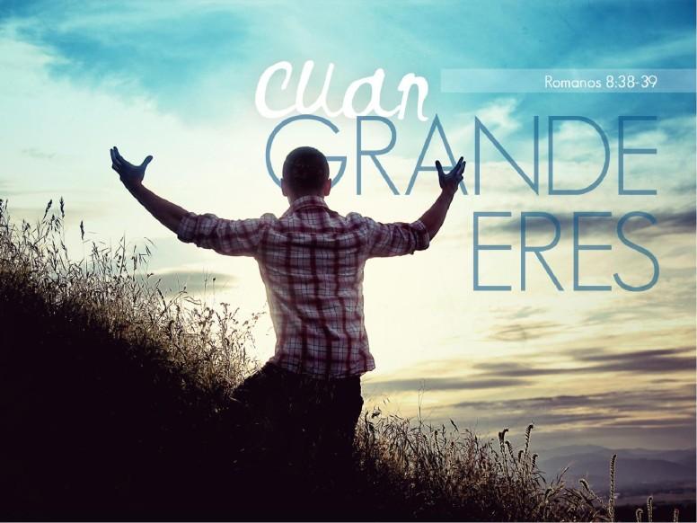 Cuan Grande Eres PowerPoint Sermon