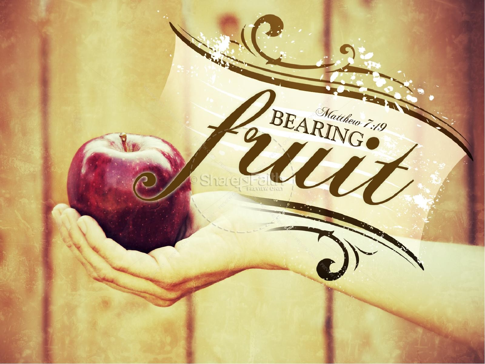 Bearing Fruit PowerPoint Sermon