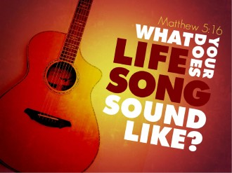 Life Song PowerPoint Sermon