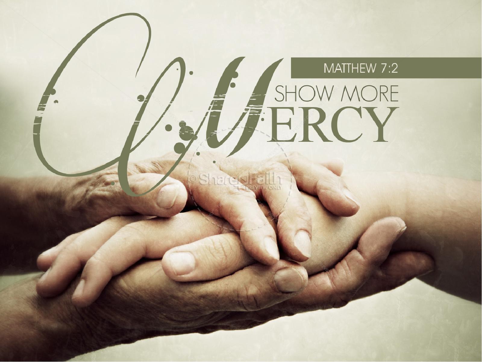 Show mercy powerpoint sermon powerpoint sermons