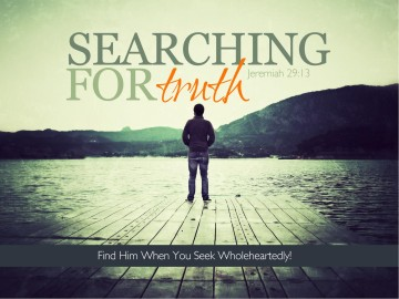 Seek Truth PowerPoint Sermon