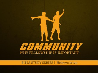 Community PowerPoint SErmon