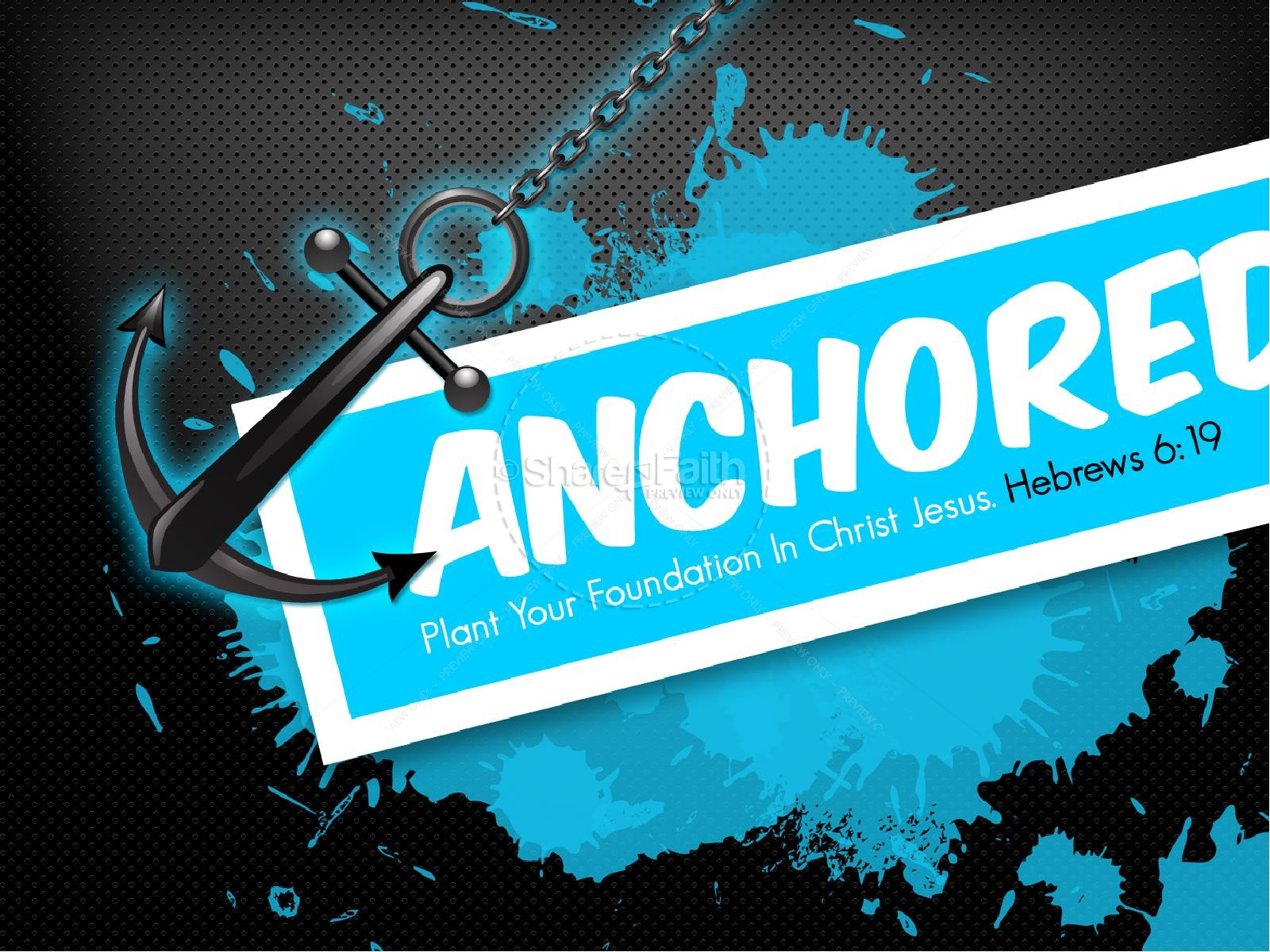 Anchored in Christ PowerPoint Sermon | slide 1