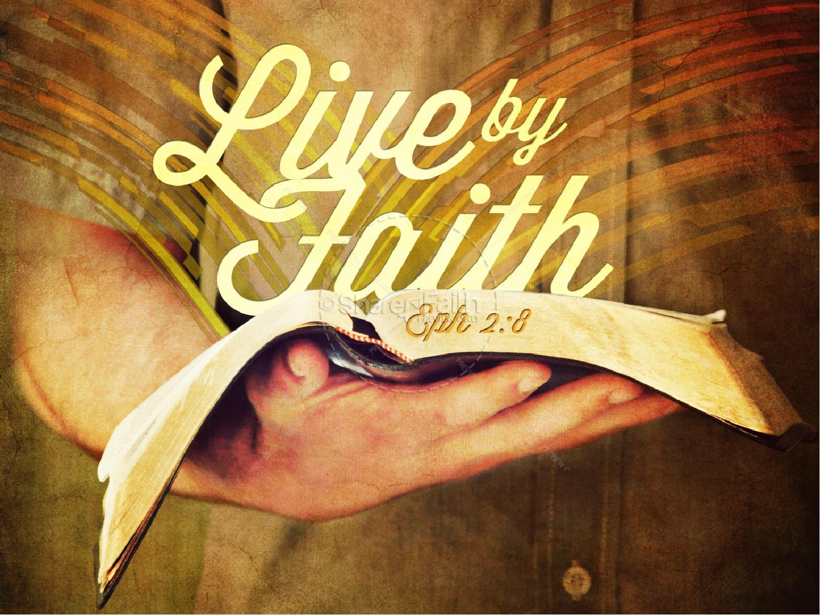 Live By Faith PowerPoint Sermon
