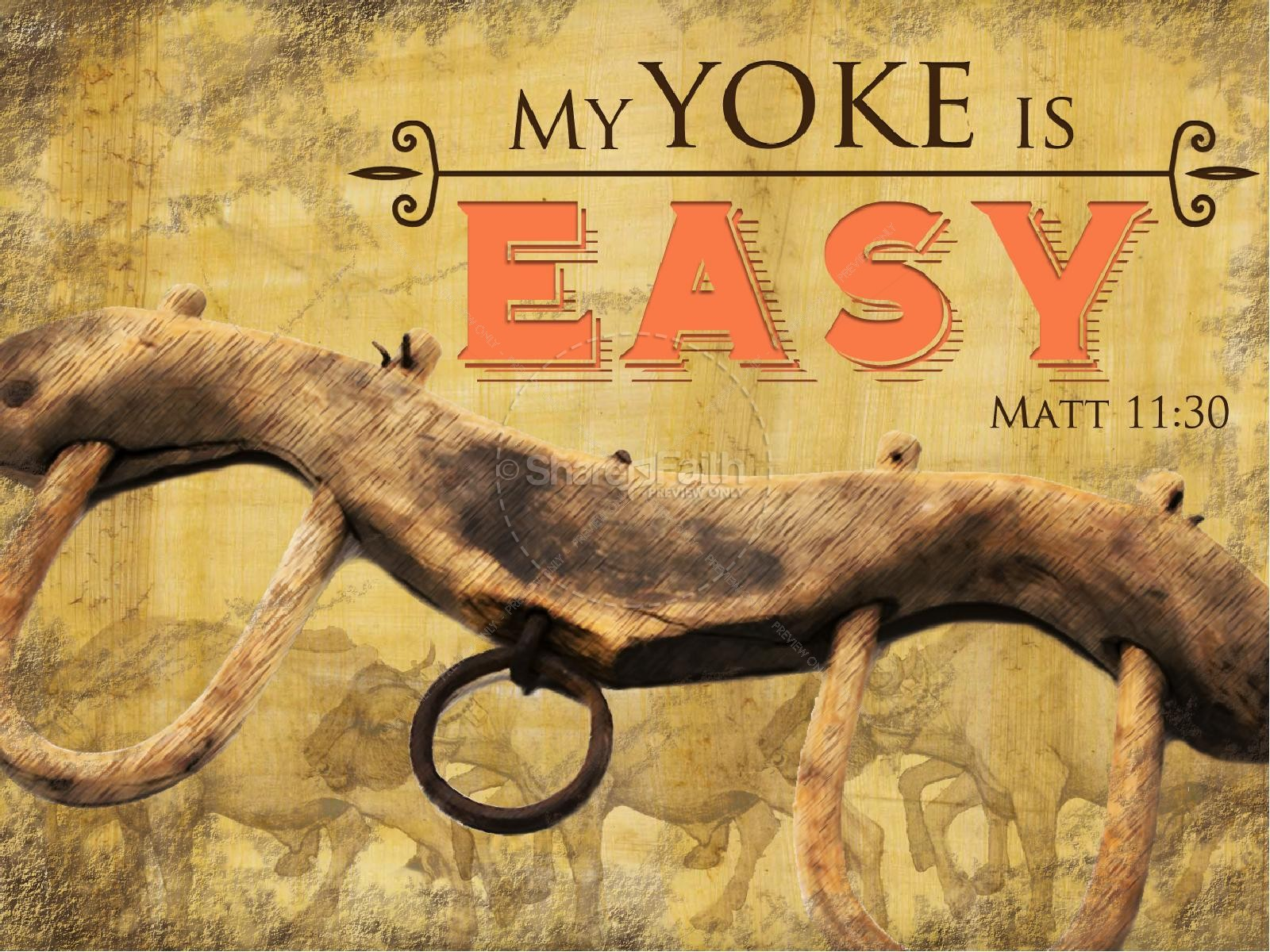 My Yoke Is Easy PowerPoint Sermon | slide 1