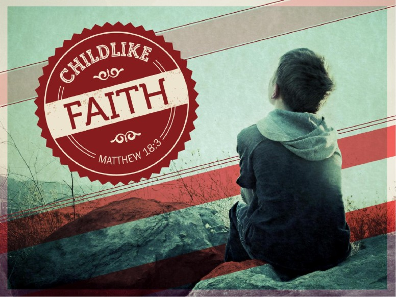 Childlike Faith Sermon PowerPoint Template