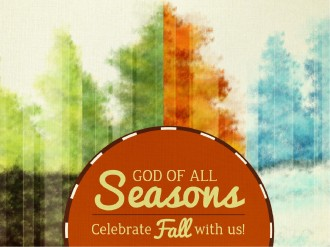 God of All Seasons PowerPoint Sermon
