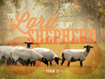 The Lord Is My Shepherd Sermon PowerPoint Template