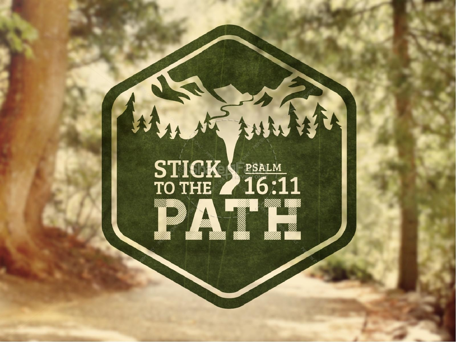 Stick to the Path PowerPoint Sermon