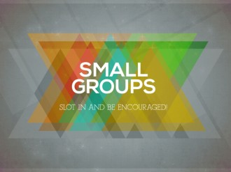 Small Groups Church Service Slide
