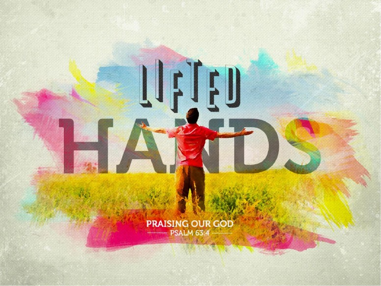 Lifted Hands PowerPoint Sermon