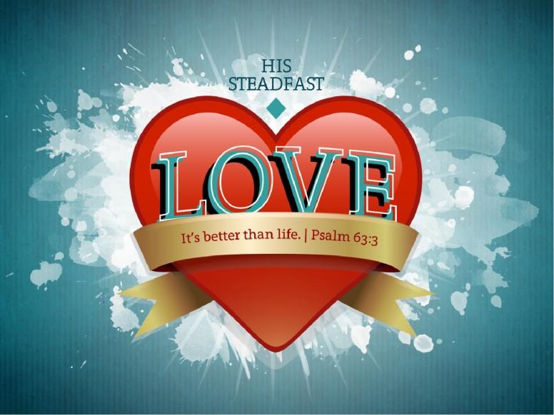 Steadfast Love Sermon PowerPoint