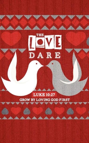 Love Dare Church Bulletin