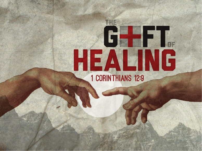 The Gift of Healing PowerPoint Sermon