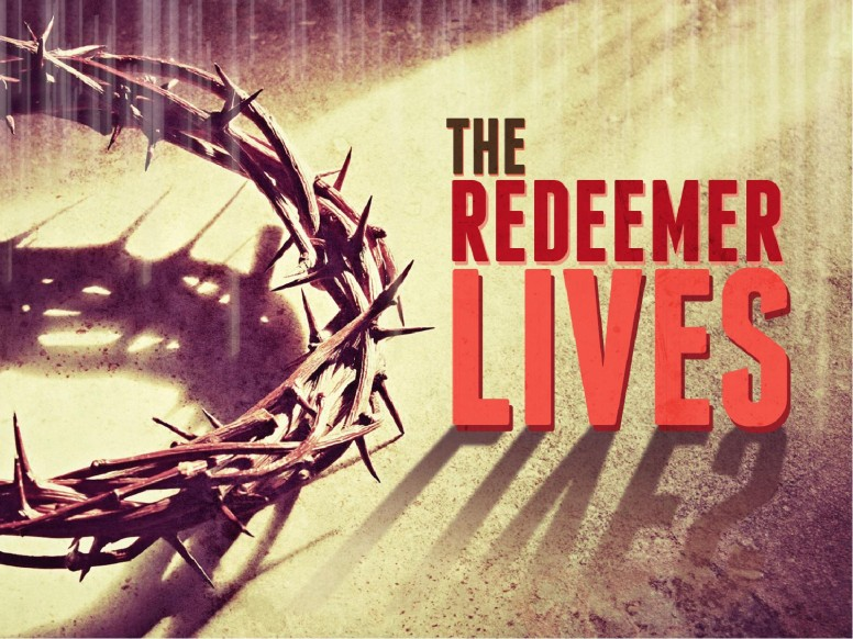 Redeemer Lives PowerPoint Sermon