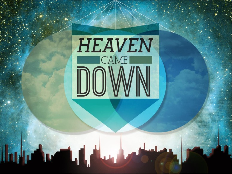 Heaven Came Down PowerPoint Sermon