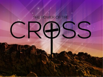 The Power Of The Cross Sermon PowerPoints