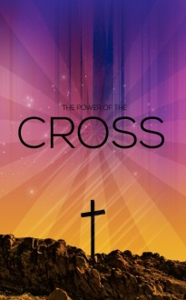 The Power Of The Cross Church Bulletin Cover