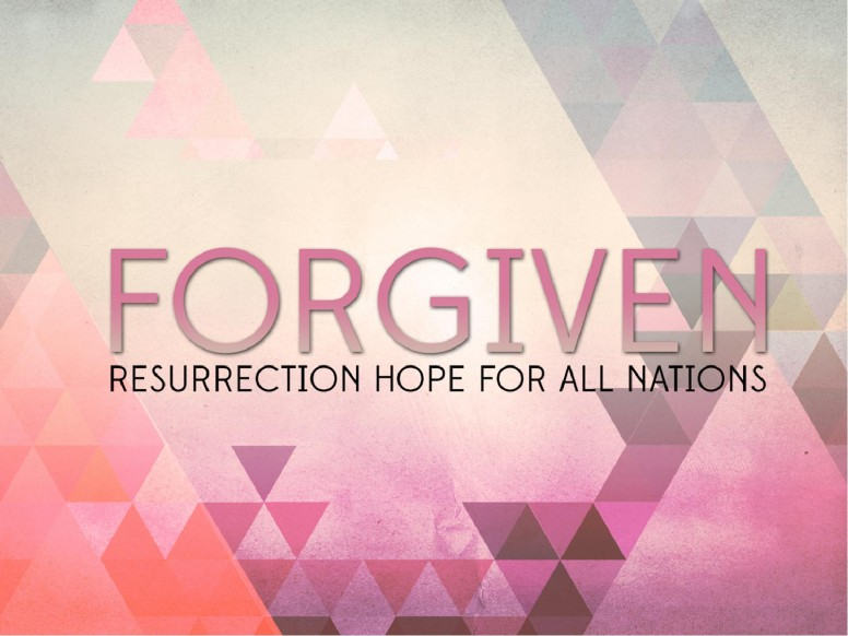 Forgiven Resurrection Hope PowerPoint