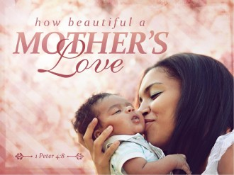 Mother's Love PowerPoint Slides