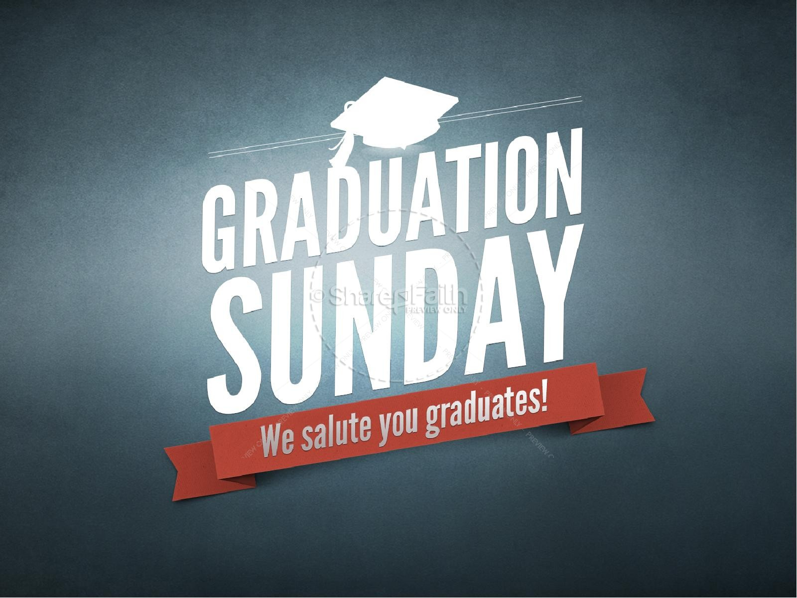 Graduation Sunday PowerPoint Slideshows | slide 1