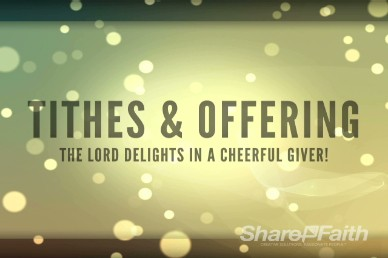 Tithes and Offerings Motion Church Video Loop