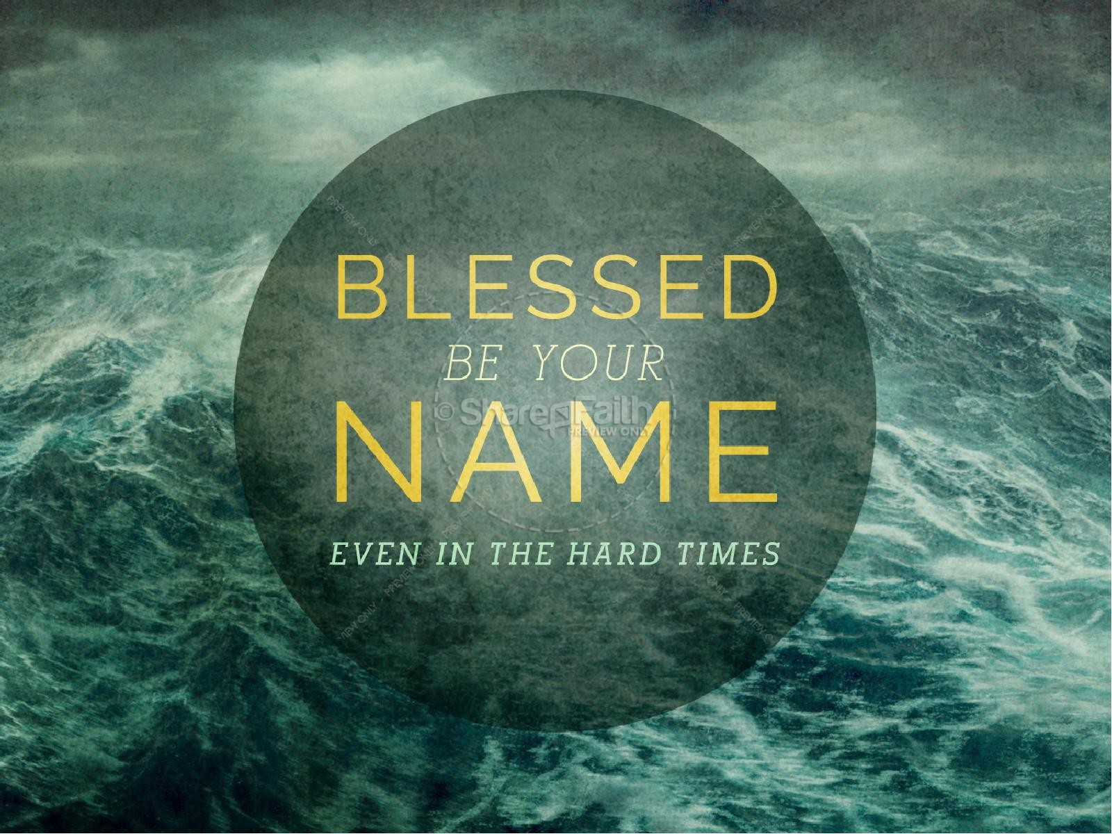 Blessed Be Your Name PowerPoint