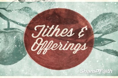 Bearing Fruit Tithes & Offerings, Church Video Loop