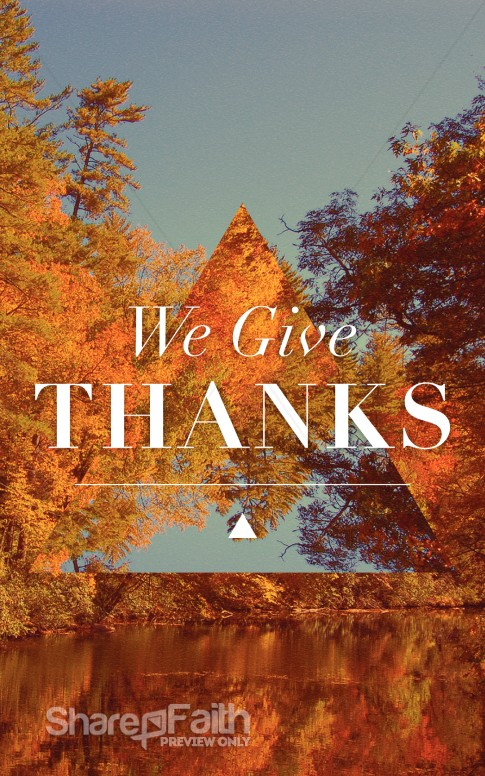 We Give Thanks Christian Bulletin Harvest Fall Church