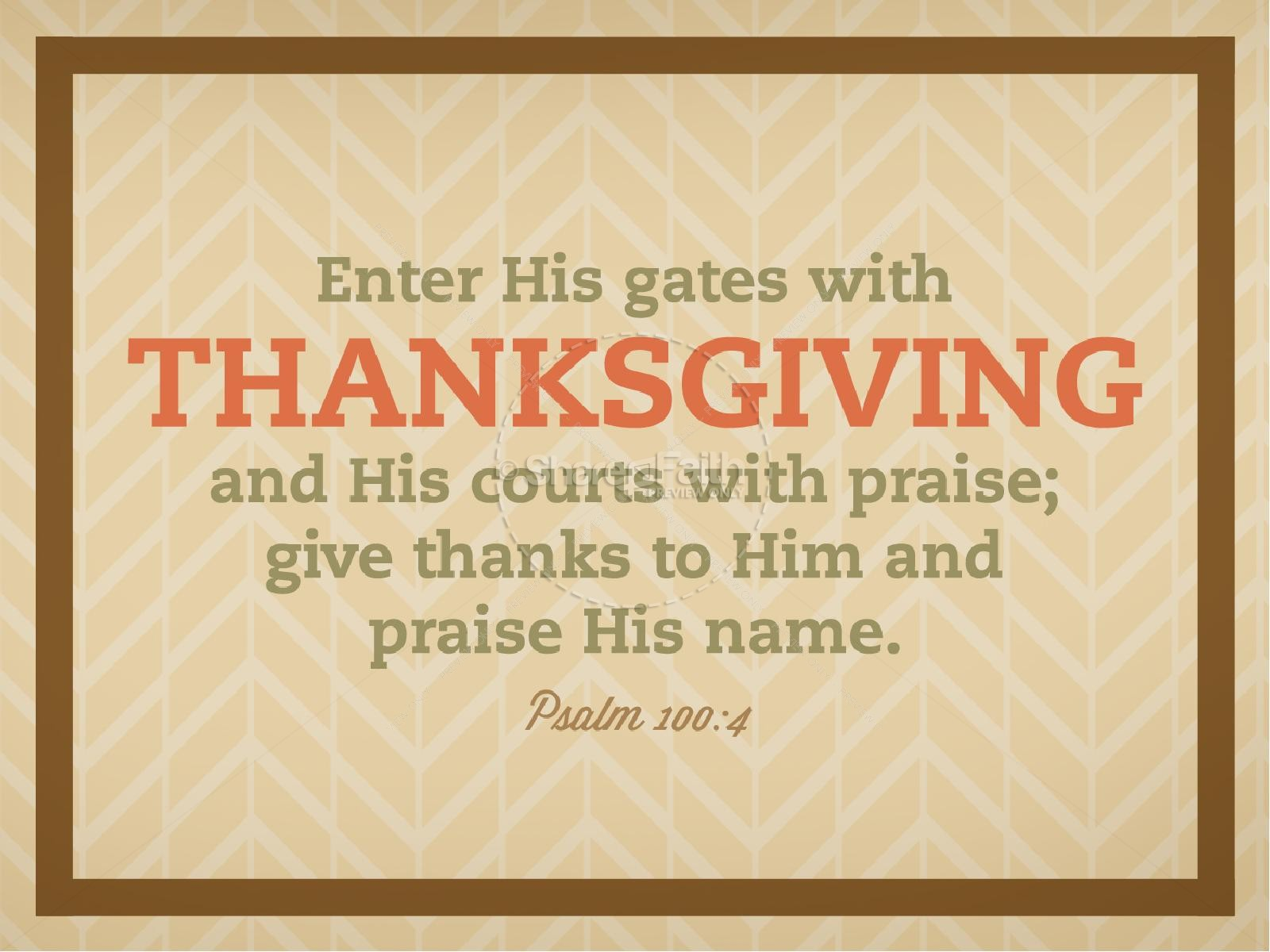 Psalm 100 Thanksgiving Church PowerPoint