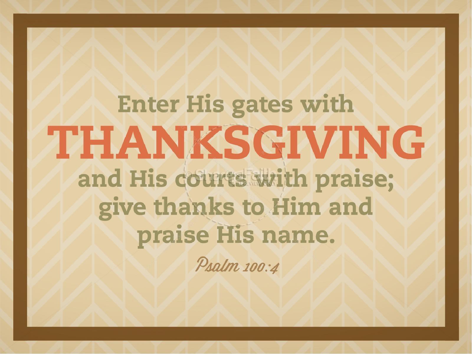 Psalm 100 Thanksgiving Church PowerPoint | slide 3