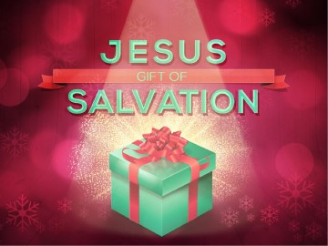 Jesus Gift Of Salvation Ministry Powerpoint Christmas